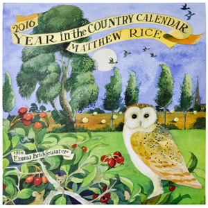 2016 Year in the Country Calendar - Matthew Rice (at Emma Bridgewater)